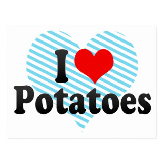 I Love Potatoes Postcard
