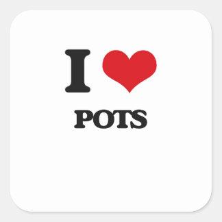 I Love Pots Square Sticker