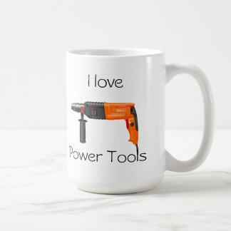 I love Power Tools Mug