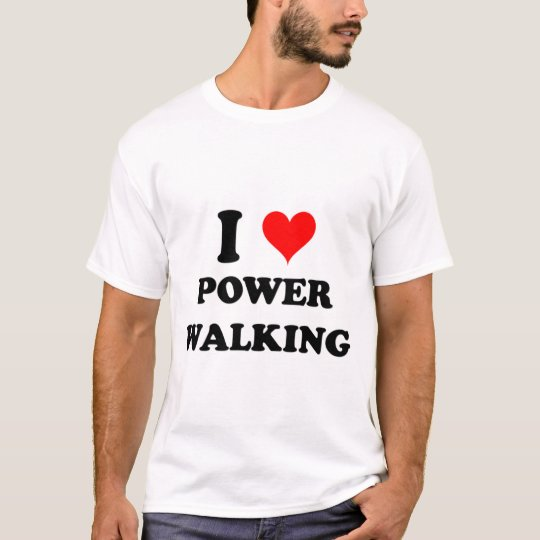 I Love Power Walking T-Shirt