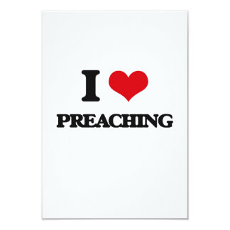 "I Love Preaching 3.5"" X 5"" Invitation Card"