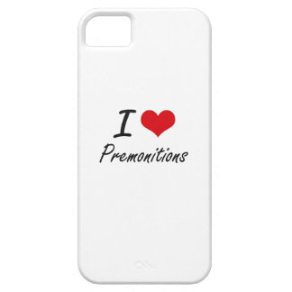 I Love Premonitions Barely There iPhone 5 Case