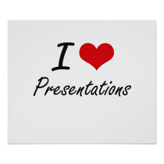 I Love Presentations Poster