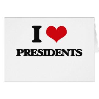 I love Presidents Card