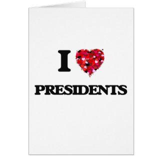 I love Presidents Greeting Card