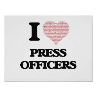 I love Press Officers (Heart made from words) Poster