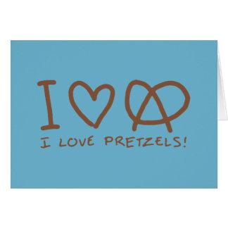 I Love Pretzels Card