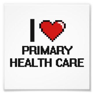 I Love Primary Health Care Digital Design Art Photo