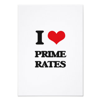 "I Love Prime Rates 5"" X 7"" Invitation Card"