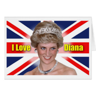 I Love Princess Diana Greeting Card