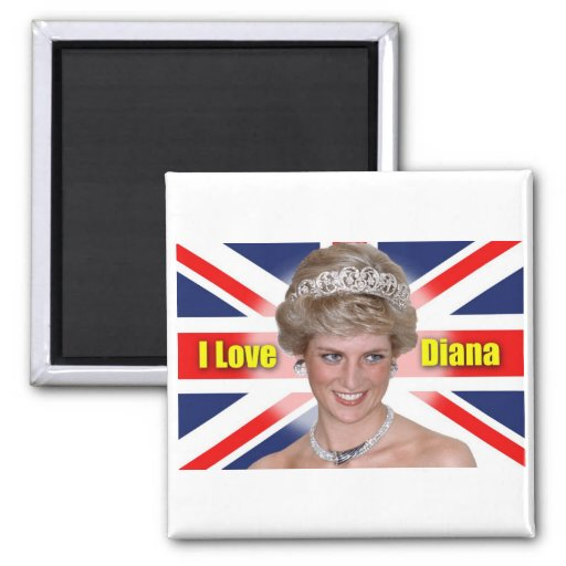 I Love Princess Diana Magnet