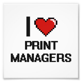 I love Print Managers Photo Print