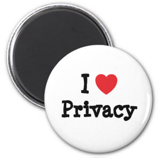 I love Privacy heart custom personalized Magnets