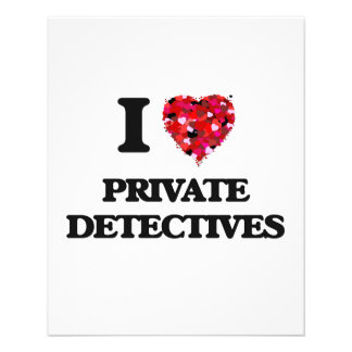"""I love Private Detectives 4.5"""" X 5.6"""" Flyer"""