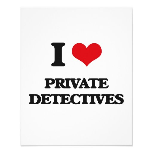 I love Private Detectives Personalized Flyer