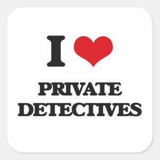 I love Private Detectives Square Sticker