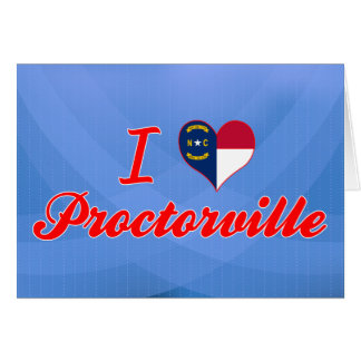 I Love Proctorville, North Carolina Greeting Card