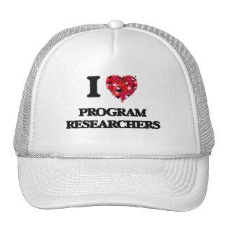 I love Program Researchers Cap