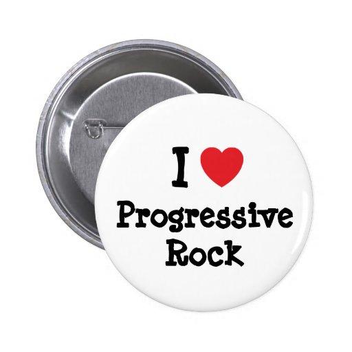 I love Progressive Rock heart custom personalized Button