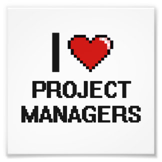 I love Project Managers Photo Print
