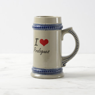 I Love Prologues Beer Steins