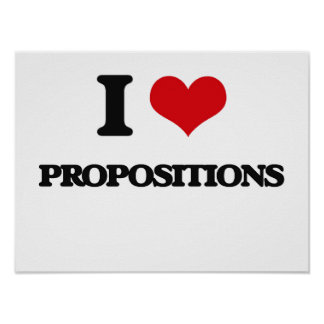 I Love Propositions Poster