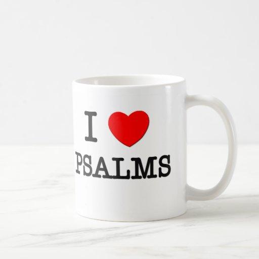 I Love Psalms Coffee Mugs