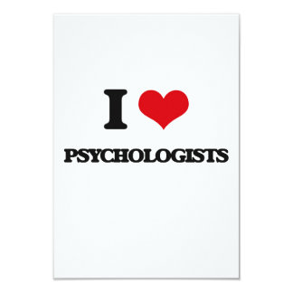 I love Psychologists 9 Cm X 13 Cm Invitation Card