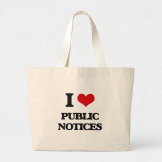 I Love Public Notices Tote Bag