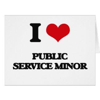 I Love Public Service Minor Big Greeting Card