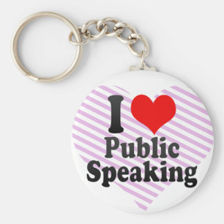 I love Public Speaking Key Ring