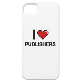I love Publishers iPhone 5 Cases