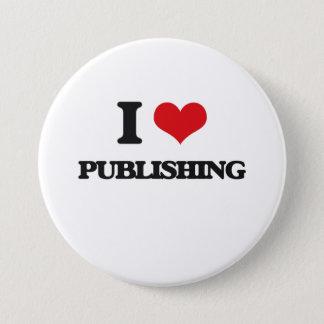 I Love Publishing 7.5 Cm Round Badge