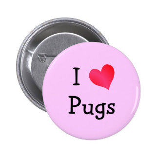 I Love Pugs 6 Cm Round Badge