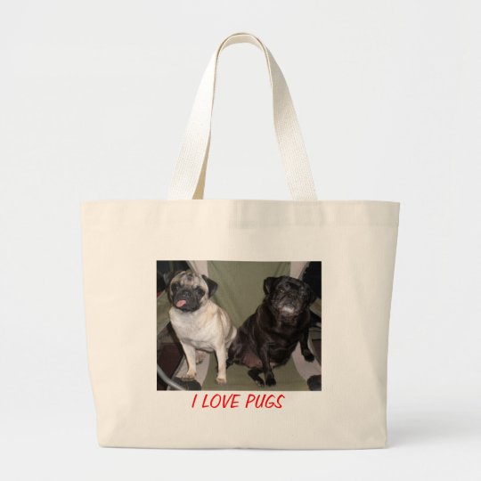 I LOVE PUGS LARGE TOTE BAG
