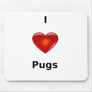 I love Pugs Mousepad
