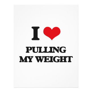 I Love Pulling My Weight 21.5 Cm X 28 Cm Flyer
