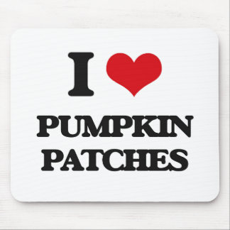 I love Pumpkin Patches Mouse Pad