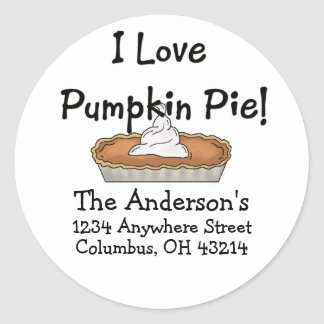 I Love Pumpkin Pie! Thanksgiving Address Labels Round Stickers