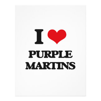 I love Purple Martins Custom Flyer