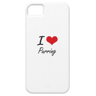 I Love Purring iPhone 5 Cases