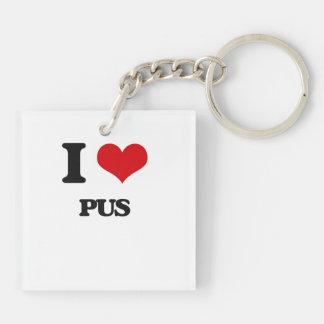 I Love Pus Square Acrylic Keychain