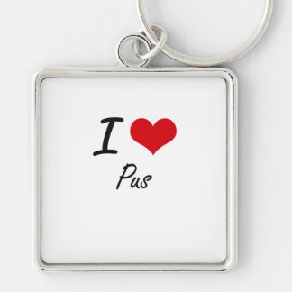I Love Pus Silver-Colored Square Key Ring