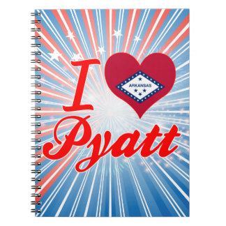 I Love Pyatt Arkansas Note Book