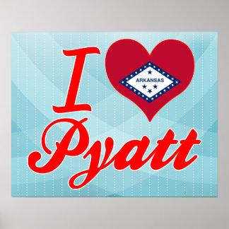 I Love Pyatt Arkansas Posters