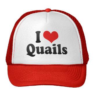 I Love Quails Hats