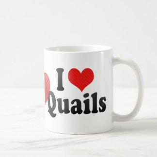 I Love Quails Coffee Mugs