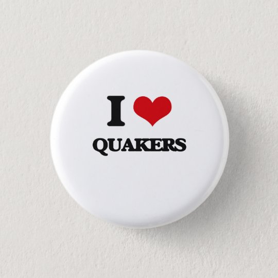I Love Quakers 3 Cm Round Badge