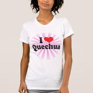 I Love Quechua T Shirt