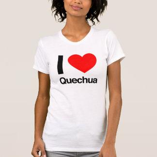 i love quechua tshirt